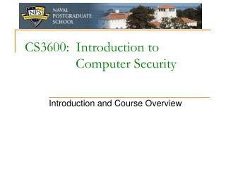 CS3600:  Introduction to  Computer Security