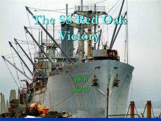 The SS Red Oak Victory