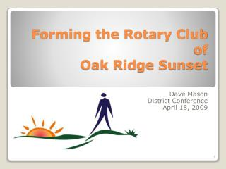 Forming the Rotary Club of Oak Ridge Sunset