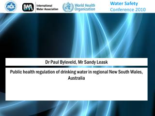 Dr Paul Byleveld, Mr Sandy Leask
