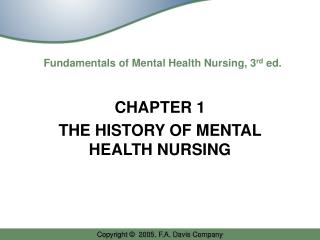 Fundamentals of Mental Health Nursing, 3 rd  ed.
