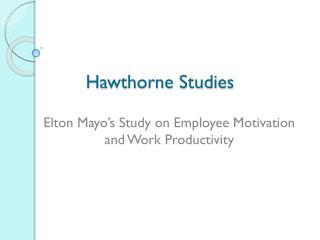 Hawthorne Studies