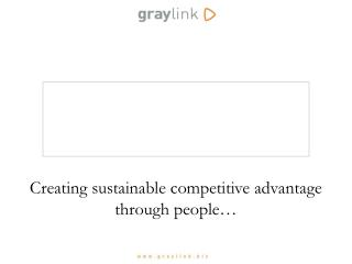 Creating sustainable competitive advantage through people…