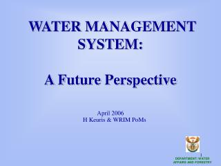 WATER MANAGEMENT SYSTEM: A Future Perspective