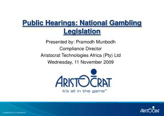 Public Hearings: National Gambling Legislation