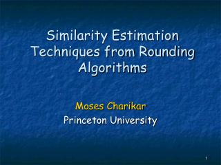 Similarity Estimation Techniques from Rounding Algorithms