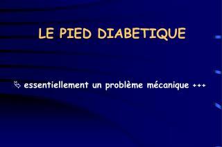 LE PIED DIABETIQUE