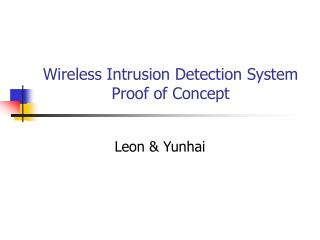 Wireless Intrusion Detection System Proof of Concept