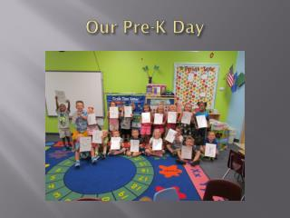 Our Pre-K Day