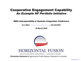 Cooperative Engagement Capability An Example HF Portfolio Initiative NDIA Interoperability & Systems Integration Con