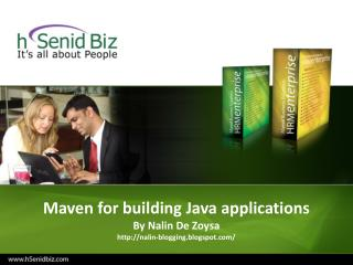 Maven for building Java applications By Nalin De Zoysa nalin-blogging.blogspot/