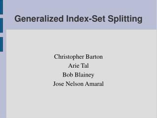 Generalized Index-Set Splitting
