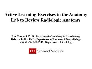 Active Learning Exercises in the Anatomy Lab to Review Radiologic Anatomy