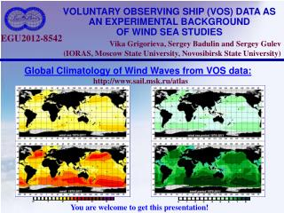 VOLUNTARY OBSERVING SHIP (VOS) DATA AS AN EXPERIMENTAL BACKGROUND  OF WIND SEA STUDIES
