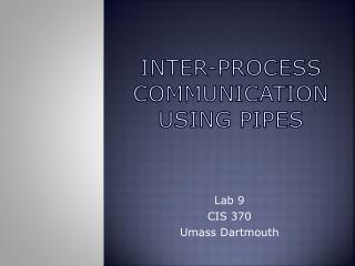Inter-Process communication using pipes