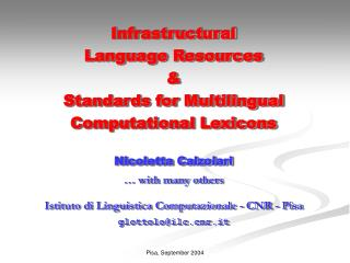 Infrastructural  Language Resources  &  Standards for Multilingual Computational Lexicons