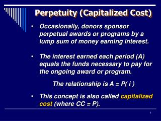 Perpetuity (Capitalized Cost)
