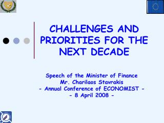 CHALLENGES AND PRIORITIES FOR THE NEXT DECADE