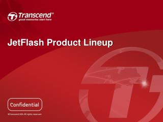 JetFlash Product Lineup