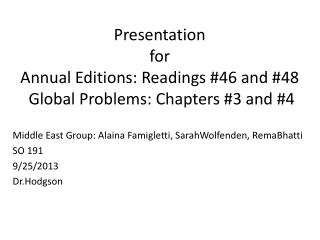 Presentation  for  Annual Editions: Readings #46 and #48  Global Problems: Chapters #3 and #4