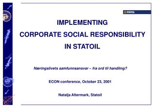 IMPLEMENTING  CORPORATE SOCIAL RESPONSIBILITY  IN STATOIL