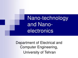 Nano-technology and Nano-electronics
