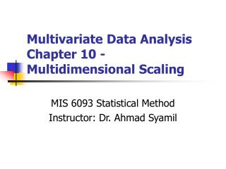 Multivariate Data Analysis Chapter 10 - Multidimensional Scaling