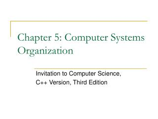 Chapter 5: Computer Systems Organization