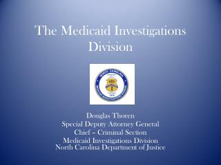 The Medicaid Investigations Division
