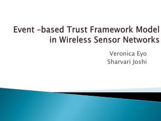 Event –based Trust Framework Model in Wireless Sensor Networks