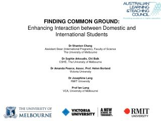 FINDING COMMON GROUND: Enhancing Interaction between Domestic  and International  Students