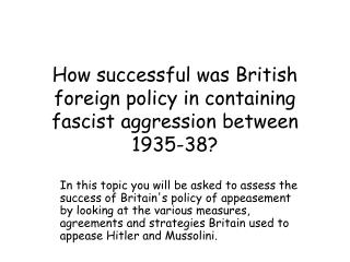 How successful was British foreign policy in containing fascist aggression between 1935-38?