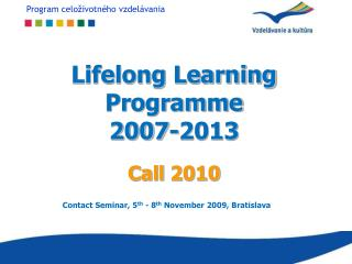Lifelong Learning Programme 2007-2013 Call  2010