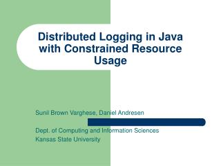 Distributed Logging in Java with Constrained Resource Usage