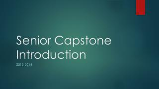 Senior Capstone Introduction