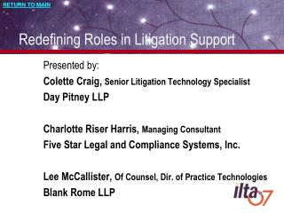 Redefining Roles in Litigation Support