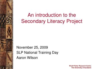 An introduction to the Secondary Literacy Project
