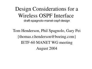 Design Considerations for a Wireless OSPF Interface    draft-spagnolo-manet-ospf-design