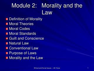 Module 2:   Morality and the Law