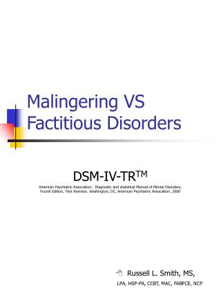 Malingering VS Factitious Disorders