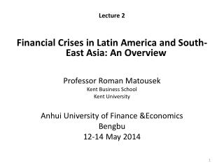 Lecture  2 Financial Crises in Latin America and South-East Asia: An Overview