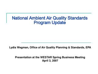 National Ambient Air Quality Standards Program Update