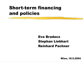Short-term financing and policies