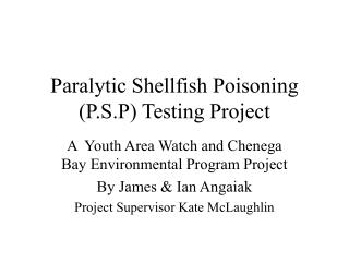 Paralytic Shellfish Poisoning (P.S.P) Testing Project