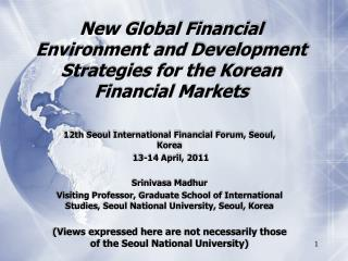New Global Financial Environment and Development Strategies for the Korean Financial Markets