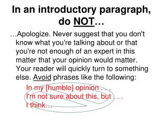 In an introductory paragraph, do  NOT …