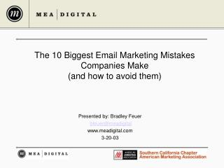 The 10 Biggest Email Marketing Mistakes  Companies Make (and how to avoid them)