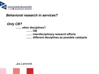 Behavioral research in services?