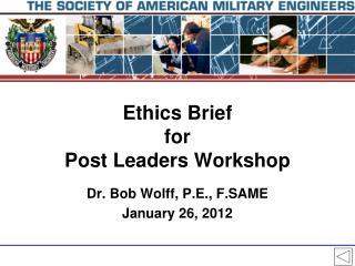 Ethics Brief for Post Leaders Workshop