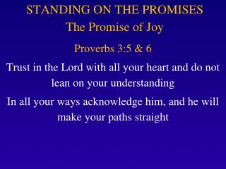 STANDING  ON THE PROMISES The Promise of Joy